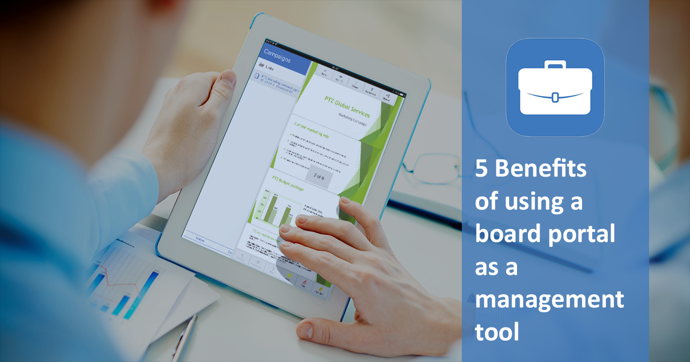 5 Benefits of using a board portal as a management tool
