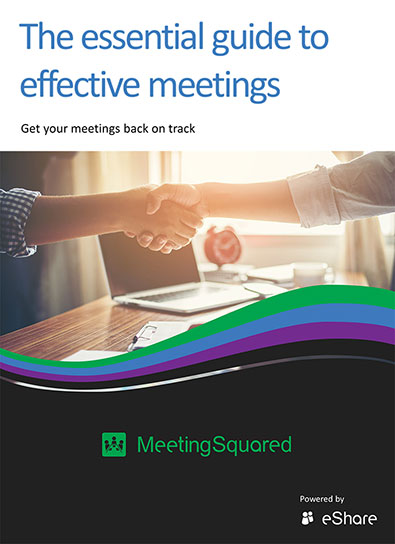 The essential guide to effective meetings